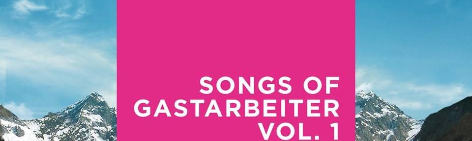 songs of gastarbeiter image